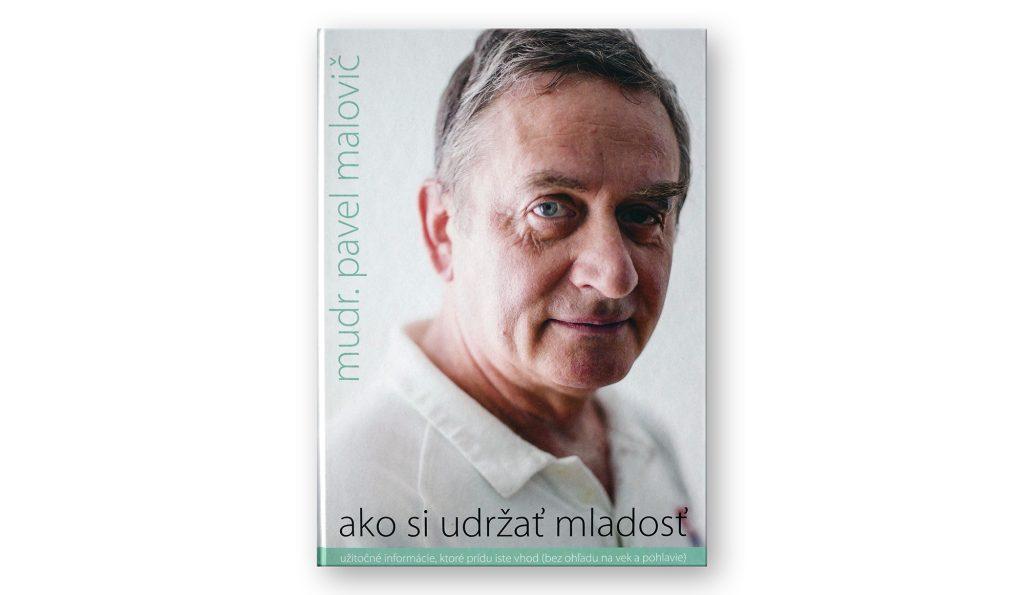 Pavel Malovič: Ako si udržať mladosť